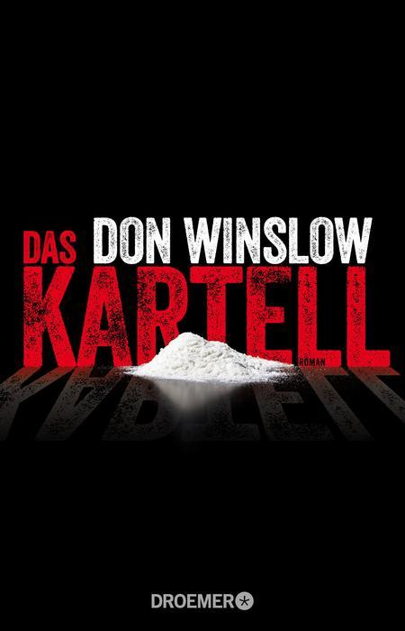 das don winslow kartell -thriller
