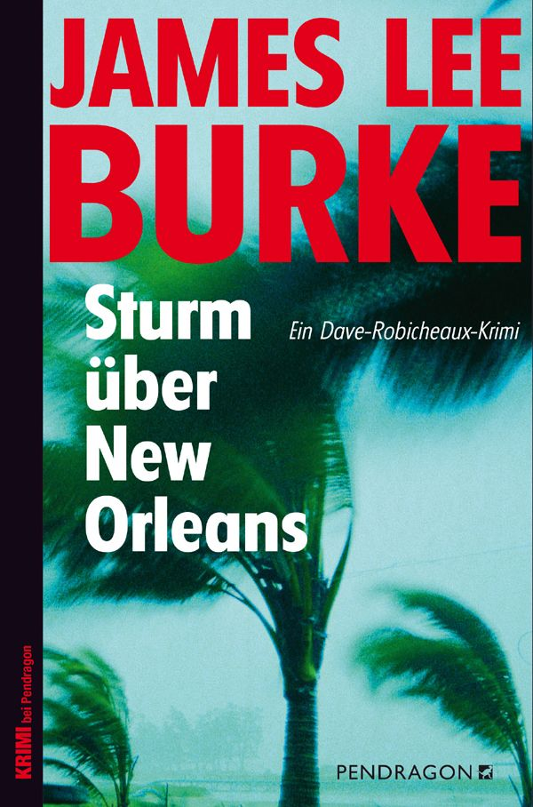 sturm ueber new orleans - james lee burke